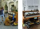 Walking Piano - Automatenklavierspieler auf Räder